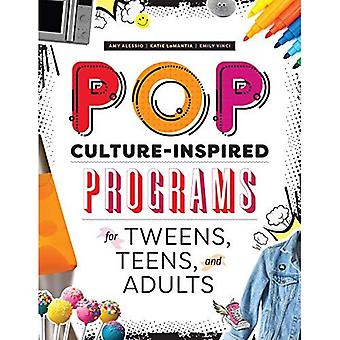Pop Culture-Inspired Programs for Tweens, Teens,� and Adults