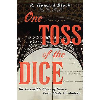 One Toss of the Dice door R. Howard Bloch
