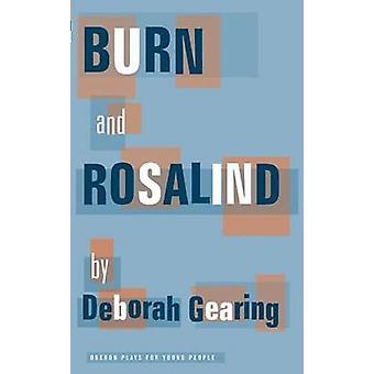 Burn And Rosalind par Deborah Gearing