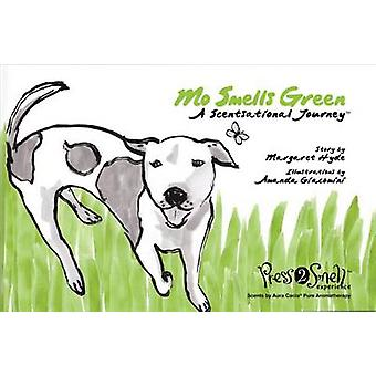 Mo Smells Green - A Scentsational Journey by Margaret E Hyde - Amanda