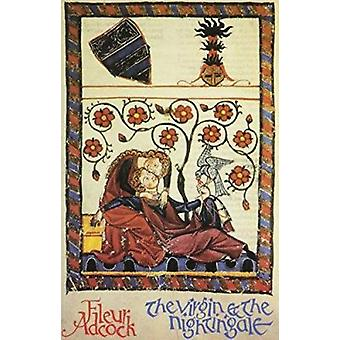 The Virgin and the Nightingale - Mediaeval Latin Poems by Fleur Adcock