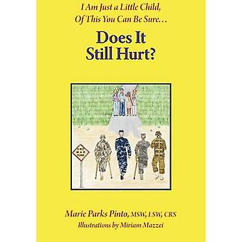 Does It Still Hurt by PInto & Marie Parks