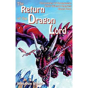 The Return of the Dragon Lord Fantasy Series by Ifield & Melanie
