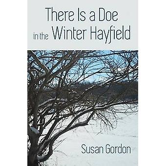 There Is A Doe In The Winter Hayfield by Gordon & Susan