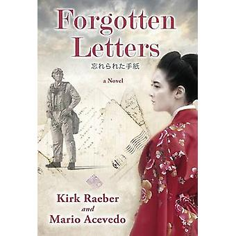 Forgotten Letters by Raeber & Kirk