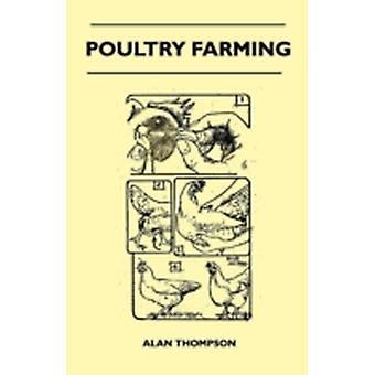Poultry Farming by Thompson & Alan