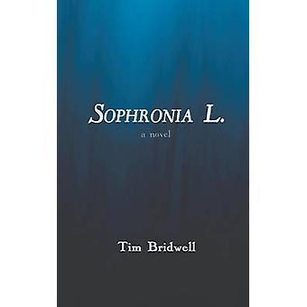 Sophronia L. by Bridwell & Tim