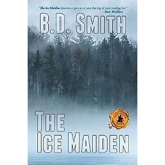 The Ice Maiden by Smith & B.D.