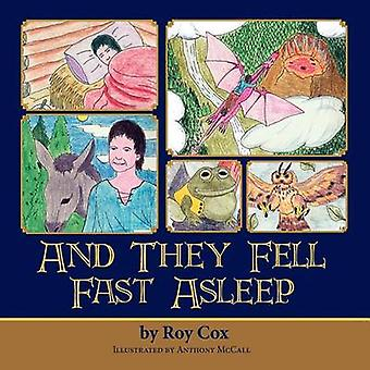 And They Fell Fast Asleep by Cox & Roy
