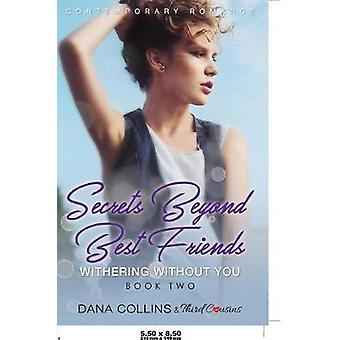 Secrets Beyond Best Friends  The Complete Series Contemporary Romance by Third Cousins