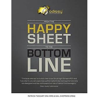 From the Happy Sheet to the Bottom Line by Taggart & Patrick