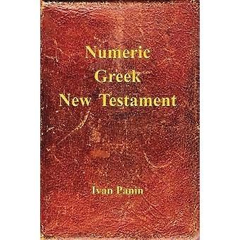 Numeric Greek New Testament by Panin & Ivan