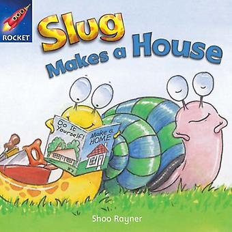 Slug Makes a House: Green Level Fiction (Rigby Star Independent)