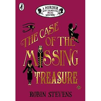 The Case of the Missing Treasure - A Murder Most Unladylike Mini Myste