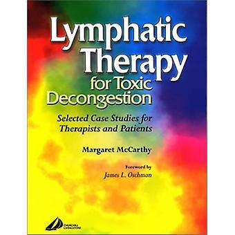 Thérapie lymphatique pour la congestion toxique - Études de cas sélectionnées pour le