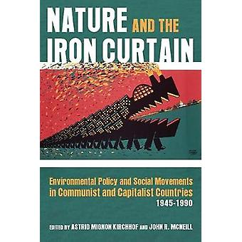 Nature and the Iron Curtain - Environmental Policy and Social Movement