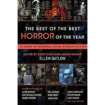 The Best of the Best Horror of the Year - 10 Years of Essential Short