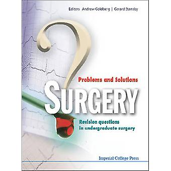 Surgery - Problems and Solutions - Revision Questions in Undergraduate