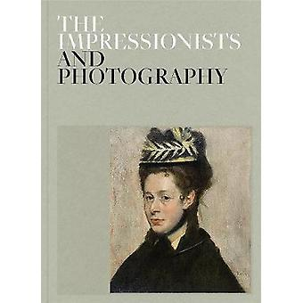 The Impressionists and Photography by Paloma Alarco - 9788417173340 B