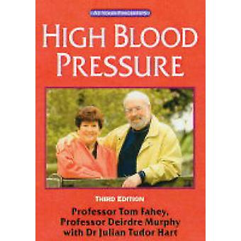 High Blood Pressure - Answers at Your Fingertips by Tom Fahey - Deirdr
