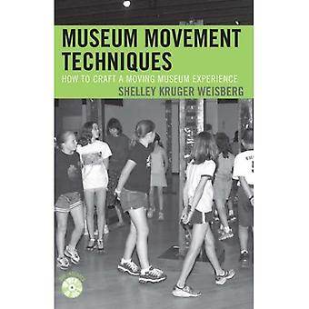 Museum Movement Techniques: How to Craft a Moving Museum Experience