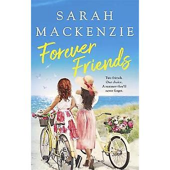 Forever Friends by Sarah Mackenzie - 9780349426044 Book