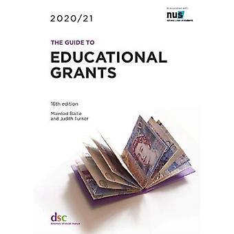 The Guide to Educational Grants 202021 by Bailie & Mairead