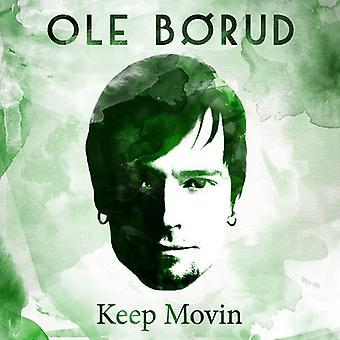 OLE Borud - importação E.U.A. Keep Movin [CD]