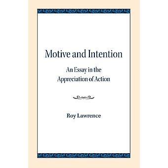 Motive and Intention by Lawrence & Roy
