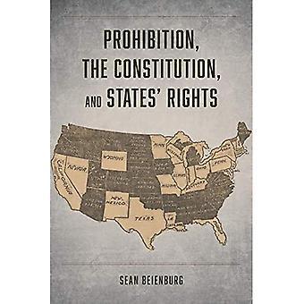 Verbod, de Grondwet, en Staten' Rechten