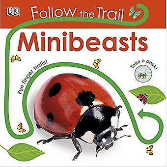 Follow the Trail Minibeasts: Take a Peek! Fun Finger Trails! (Follow the Trail) [Board book]