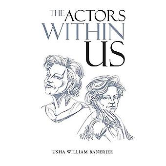 The Actors Within Us by Usha William Banerjee - 9781482873702 Book