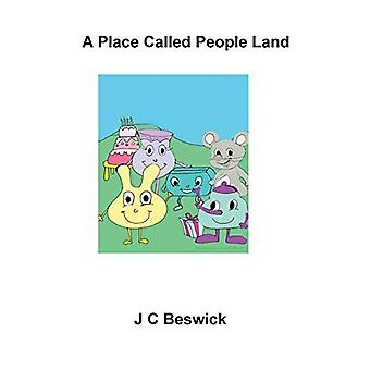 A Place Called People Land by James Beswick - 9781849916615 Book