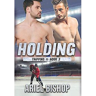 Holding by Ariel Bishop - 9781949936018 Book