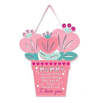 WPL More Than Words Mummy I Love You Hanging Plaque