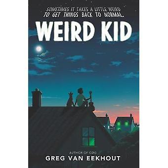 Weird Kid
