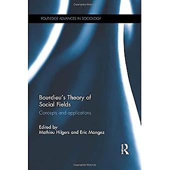 Théorie des champs sociaux de Bourdieu (Routledge Advances in Sociology)