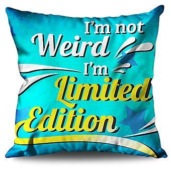Not Weird Saying Linen Cushion 30cm x 30cm | Wellcoda