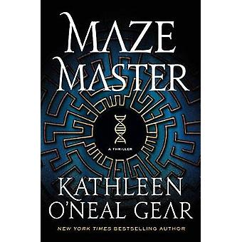 Maze Master by Kathleen O'Neal Gear - 9781250121998 Book