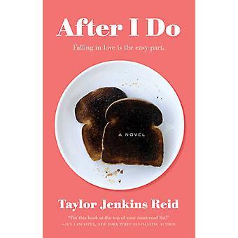 Po zrobić - powieści Taylor Jenkins Reid - 9781476712840 książki