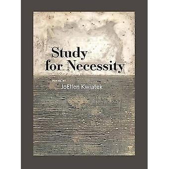 Onderzoek naar noodzaak door Joellen Kwiatek - 9781609383244 boek