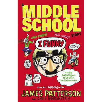 I Funny by James Patterson - 9781784750145 Book