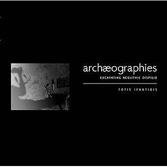 أرتشايوجرافيس--حفر ديسبيليو العصر الحجري الحديث قبل فوتيس إيفانتيديس-9