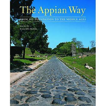 Appia - från grunden till medeltiden av Ivana Della