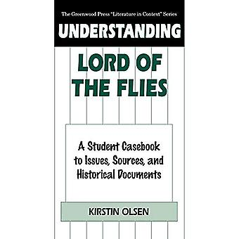 Begrip Lord of the Flies: A Student Casebook to Issues, Sources and Historical Documents (Greenwood Press literatuur in Context)