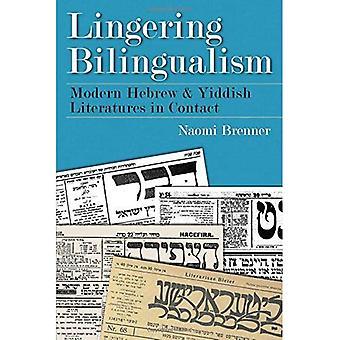 Utrzymujące się dwujęzyczność: nowoczesny hebrajski i literatury jidysz w kontakcie (tradycji judaistycznej w literaturze, muzyce...