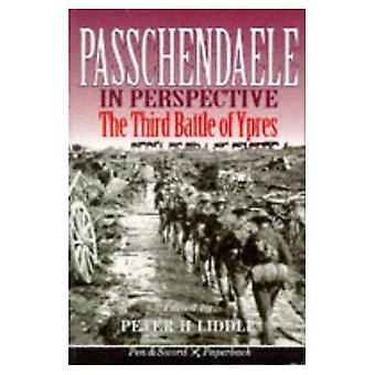 Passchendaelen näkökulmasta: 3 taistelu Ypres (kynä & miekka Paperback)
