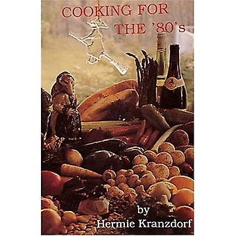 Kochen für die 80er Jahre