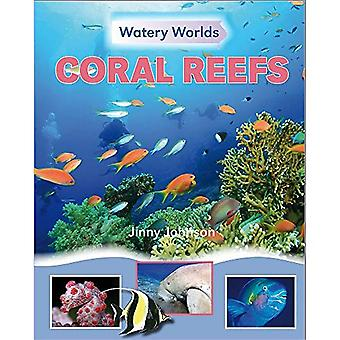Le monde aquatique: les récifs coralliens