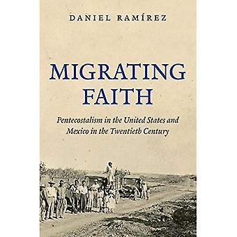 Vaeltavat uskossa: Helluntaiherätyksen Yhdysvaltojen ja Meksikon 1900-luvulla